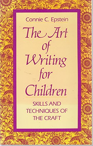 9780208022974: The Art of Writing for Children: Skills and Techniques of the Craft