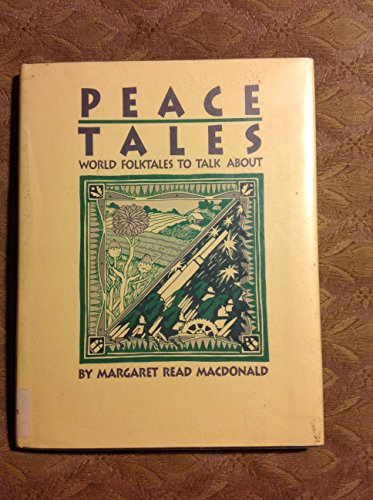 9780208023285: Peace Tales: World Folktales to Talk about