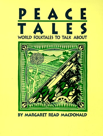 9780208023292: Peace Tales: World Folktales to Talk about