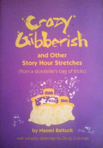 9780208023377: Crazy Gibberish and Other Story Hour Stretches : From a Storyteller's Bag of Tricks