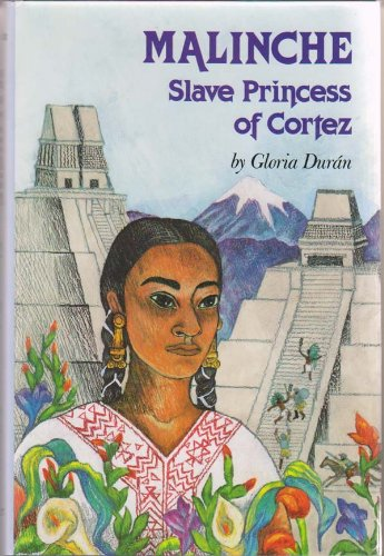 9780208023438: Malinche: Slave Princess of Cortez