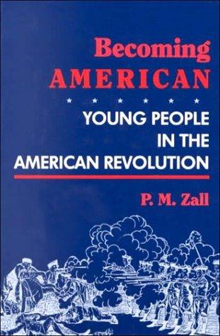 9780208023551: Becoming American: Young People in the American Revolution