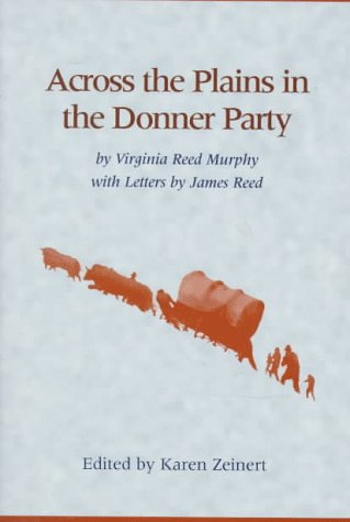 9780208024046: Across the Plains in the Donner Party