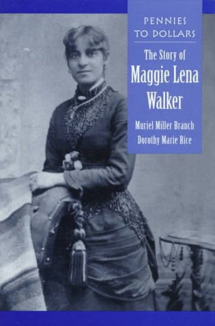 9780208024534: Pennies to Dollars: The Story of Maggie Lena Walker
