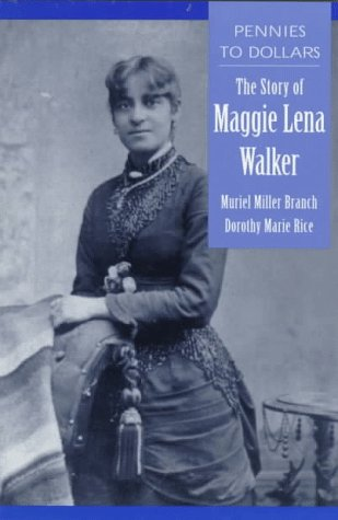 9780208024558: Pennies to Dollars: The Story of Maggie Lena Walker