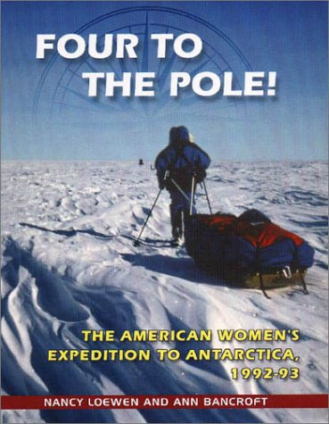 9780208025180: Four to the Pole!: The American Women's Expedition to Antarctica, 1992-1993