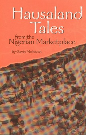 9780208025234: Hausaland Tales from the Nigerian Marketplace