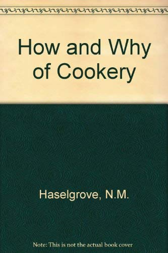 9780209623378: How and Why of Cookery