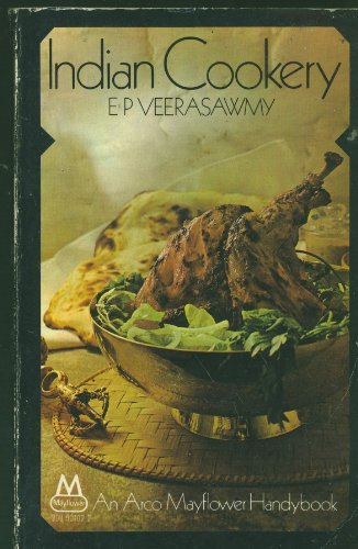 Indian cookery: For use in all countries: Veerasawmy, E. P