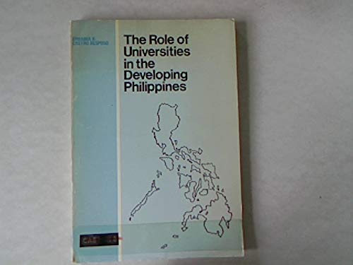The role of universities in the developing Philippines,: Resposo, Epifania R. Castro
