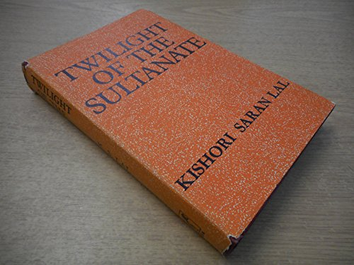 9780210339145: Twilight of the Sultanate
