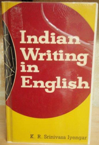 Indian Writing in English: K.R.Srinivasa Iyengar