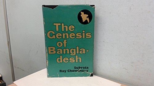 Genesis of Bangladesh: Subrata Roy Chowdhury