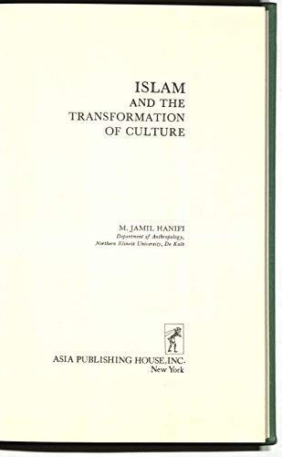 Islam and the Transformation of Culture (GIFT: Hanifi, M. Jamil