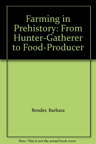 9780212970032: Farming in Prehistory