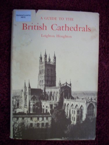 A Guide to the British Cathedrals,: Houghton, Leighton