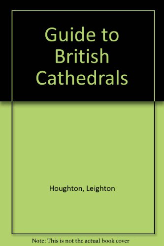 Guide to British Cathedrals: Houghton, Leighton