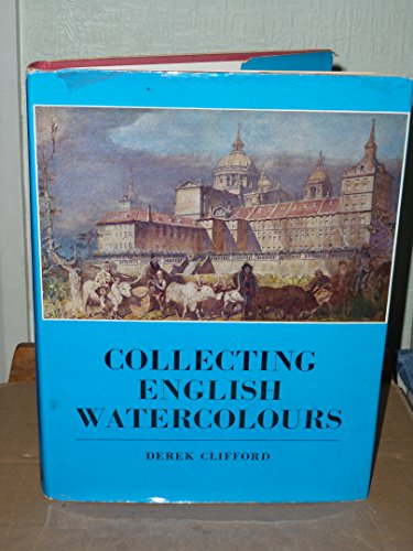 9780212983698: Collecting English Watercolours