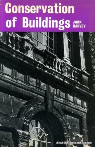Conservation of Buildings: Harvey, John