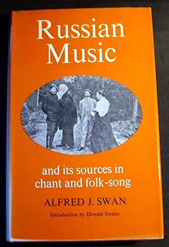 9780212984213: Russian music and its sources in chant and folk-song