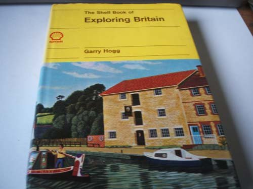 The Shell Book of Exploring Britain