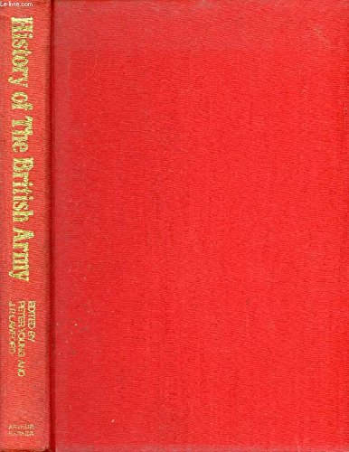 History of the British Army: Lawford, J.P., Young,