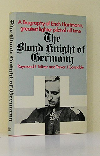 9780213002176: Blond Knight of Germany: Erich Hartmann