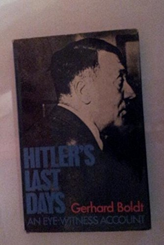 9780213164294: Hitler's last days: An eye-witness account
