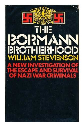 9780213164539: Bormann Brotherhood: New Investigations of the Escape and Survival of Nazi War Criminals
