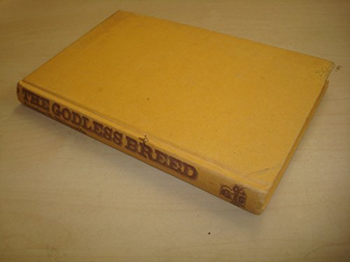 Godless Breed (9780213164591) by Gordon D. Shirreffs