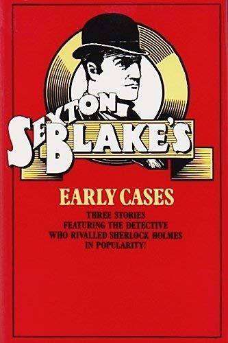 9780213165932: Sexton Blake's Early Cases
