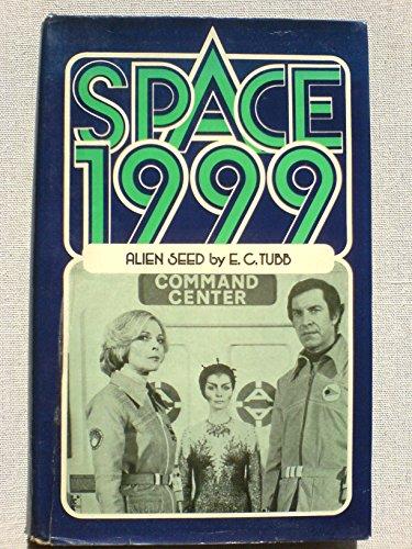 9780213166014: Alien Seed (Space 1999)