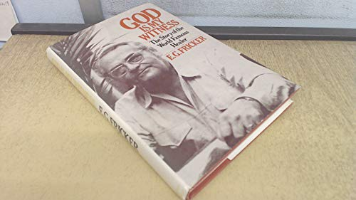 9780213166489: God is My Witness: The Story of the World Famous Healer