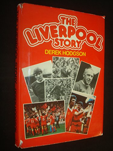 9780213166816: The Liverpool Story