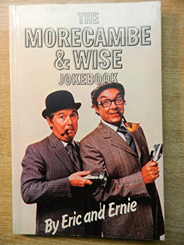 9780213167325: The Morecambe and Wise Joke Book