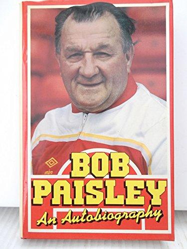 9780213167677: Bob Paisley: An Autobiography