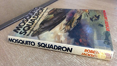 9780213167714: Mosquito Squadron: Yeoman in the Battle Over Germany