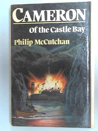 9780213167851: Cameron of the Castle Bay