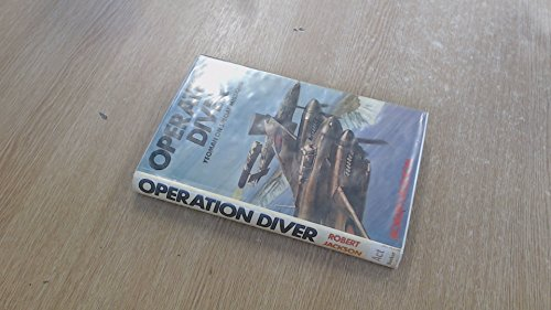 Operation Diver: Yeoman on Special Missions (9780213167936) by Robert Jackson