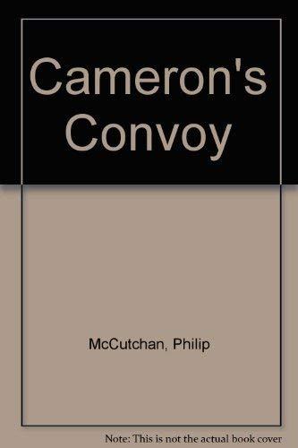 Cameron's Convoy: Philip McCutchan