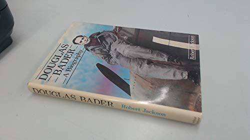 9780213168575: Douglas Bader; a biography