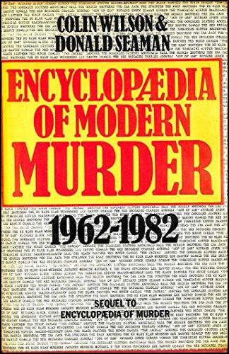 9780213168766: Encyclopaedia of Modern Murder, 1962-83