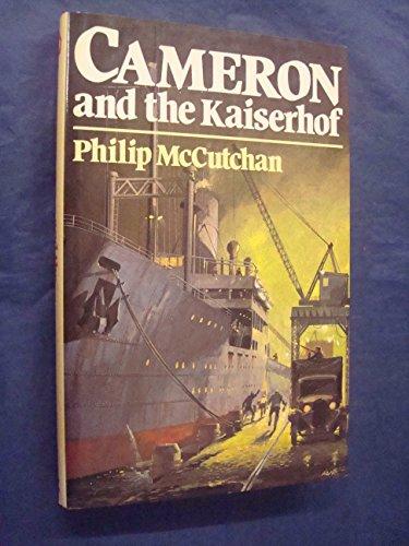9780213169039: Cameron and the Kaiserhof