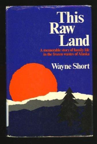 9780213176952: This Raw Land