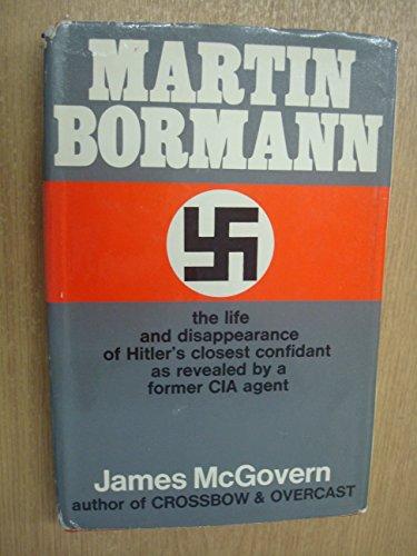 Martin Bormann: McGovern, James