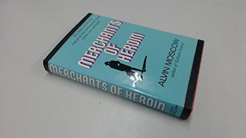 9780213177041: Merchants of Heroin