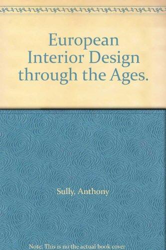 9780213178024: European Interior Design Through the Ages
