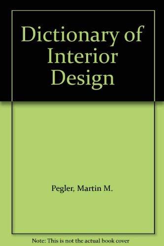 9780213760946: Dictionary of Interior Design
