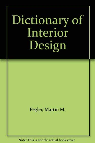 9780213760946: Dictionary Of Interior Design