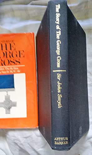 Story of the George Cross: Smyth, Sir John
